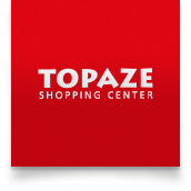 <span>Topaze Shopping Center</span>